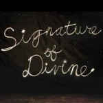 "A Heart-Changing Worship Song (""Signature of Divine"")"