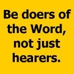 Doers Not Hearers